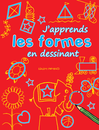J'apprends les formes en dessinant - 9782842182793 - Millepages - couverture