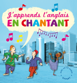 J'apprends l'anglais en chantant - 9782842182908 - Millepages - couverture